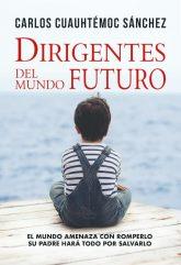 DIRIGENTES DEL MUNDO FUTURO
