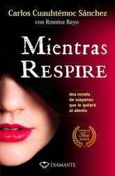 MIENTRAS RESPIRE
